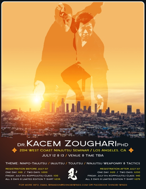 2014 WEST COAST NINJUTSU SEMINAR with DR. KACEM ZOUGHARI:  Los Angeles, CA, USA -  July 12th & 13th, 2014